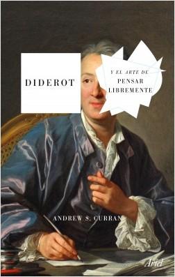 portada_diderot-y-el-arte-de-pensar-libremente_vicente-campos-gonzalez_201911121020